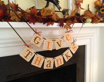GIVE THANKS - Thanksgiving Banner - Give Thanks Banner Thankful banner - Thanksgiving Decorations - Holiday Decorations - Thanksgiving decor