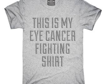 This Is My Eye Cancer Fighting Shirt T-Shirt, Hoodie, Tank Top, Gifts