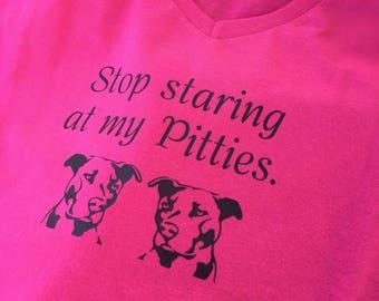 Stop staring at my pitties