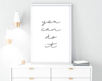 you can do it quote, PRINTABLE, you can do it, home decor, wall hanging, art prints, birthday gift, decor, wall decor, wall decal, wall art