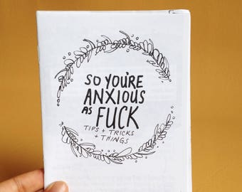 So Youre Anxious AF Zine