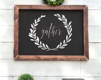 gather sign, framed chalkboard, vintage wood sign