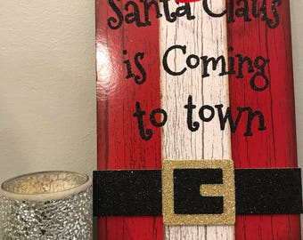 Santa is Coming to Town Hanging Sign Red & Black Striped Glitter Writing
