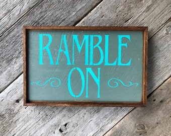 Ramble On, Rock and Roll Sign, Song Lyrics, Handmade Wood Signs, Bar Signs, Home Bar Decor, Gift for Music Lover, Classic Rock Songs, Rustic