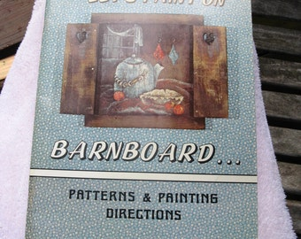 "Book, ""Lets Paint on Barnboard"""