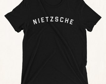 FRIEDRICH NIETZSCHE Shirt, Nietzsche Shirt, Nietzsche Quote, Nietzsche Poster, Philosophy, Nihilist Shirt, Nihilism, Nihilist, Literary Gift