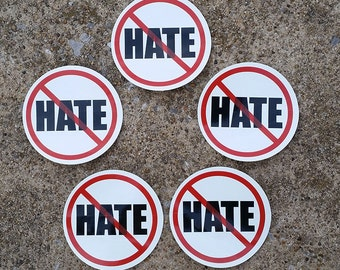 5 Pack - NO HATE Stickers - Window, Bumper, Computer, Laptop Decal
