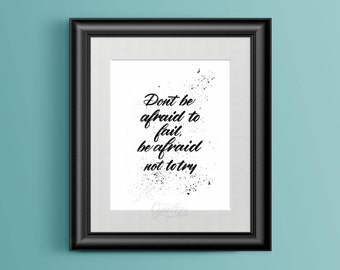 """Handlettered """"Don't be afraid to fail...."""", Instant Download, Quotes, Printable, Handlettered Art, art, hand Lettered 