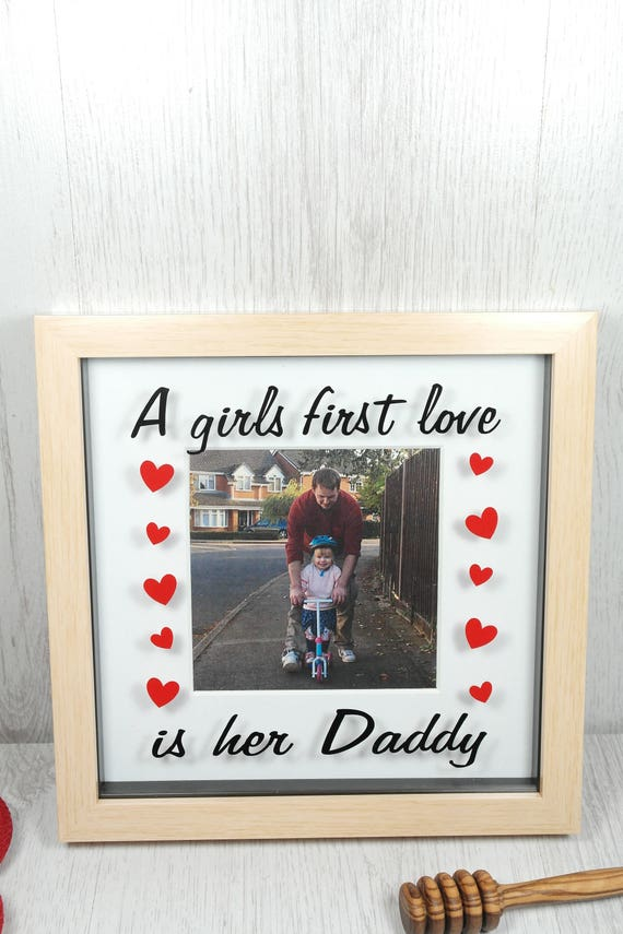 A Girls First Love is Her Daddy Frame Valentine\'s Day