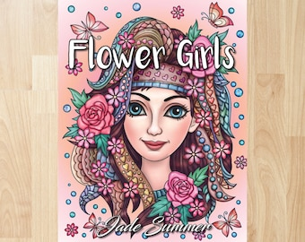 Flower Girls by Jade Summer (Coloring Books, Coloring Pages, Adult Coloring Books, Adult Coloring Pages, Coloring Books for Adults)