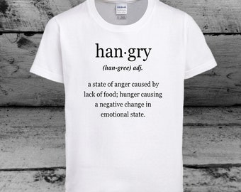 New Hangry Tee Angry & Hungry Definition T Shirt