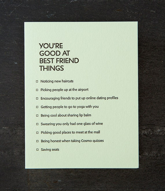 best friend: youre good at things. letterpress card. 376