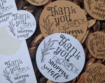 STICKERS! Thank You for Shopping Small - small business stickers, shop small stickers, thank you stickers, white or Kraft brown