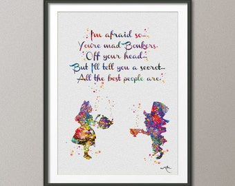 Mad Hatter and Alice in Wonderland Quote 1 Watercolor Print  Tea Time Kitchen Art For Kids Nursery Wedding gift Wall Hanging [NO 434]
