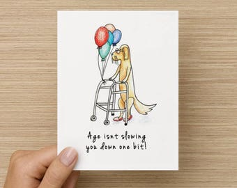 Age Isn't Slowing You Down One Bit Golden Retriever Recycled Paper Folded Birthday Card