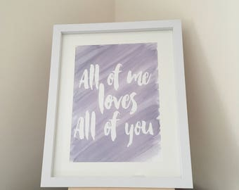 All Of Me Loves All Of You- Original watercolour painting (unframed)