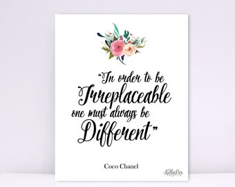 In Order To Be Irreplaceable One Must Always Be Different Print, Watercolor Flower Print, Coco Chanel Print, Chanel Quote Print