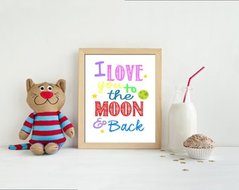 Nursery print, Downloadable print, I love you to the moon and back, Nursery room decor, Kid's room wall art
