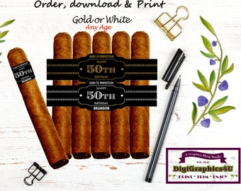Cigar Band, Cigar Labels Any Year for Birthday Partys - Printable Personalized File - Aged to Perfection