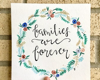 Families Are Forever Watercolor Print 8x8