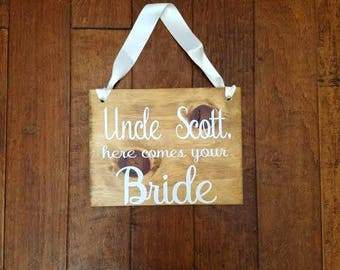 Here Comes Your Bride Sign - Uncle Here Comes the Bride Sign - Wedding Signs - Ring Bearer Sign - Flower Girl Sign - Here Comes Your Girl