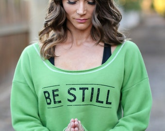 Be Still. Wide Shouldered Cropped Super Soft Sporty Sweatshirt. Made in the USA. 7 Colors to Choose From. Meditation Sweatshirt. Yoga Hoodie