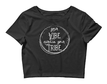 Your Vibe Attracts Your Tribe Motivational Yoga Women's Crop Top (Cropped Tee Shirt)
