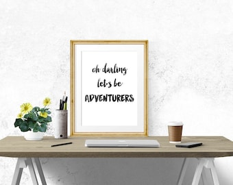 Be Adventurers Poster - Motivational Quote Print Inspirational Saying Typographic Minimalist Digital Printable Black & White Design Text Art