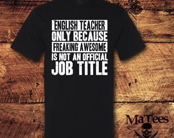 English Teacher Gift, English Teacher, English Teacher Shirt, Teacher Gifts, Teacher Shirts, Teacher, Gifts For Teachers, T-Shirt, Shirt,