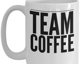 Coffee enthusiast gift mug - team coffee cup