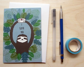 Greetings card 'I Sloth You' A6 Digitally printed. Perfect for your loved one. Featuring a cute sloth!