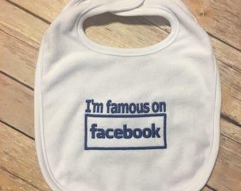 i'm famous on Facebook bib
