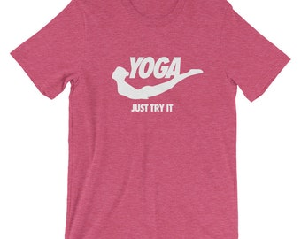 Yoga Just Try It - Funny Yoga Shirt for Women, Gift for Yogi, Yoga Instructor gift, Yoga Teacher gift, Yoga gifts ideas