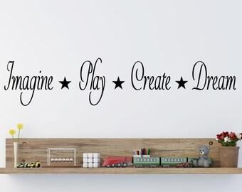 Imagine Play Create Dream Wall Art Sticker decor