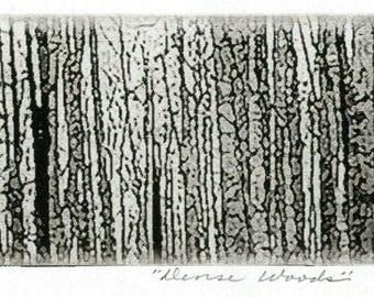 Dense Woods, signed, fine art etching