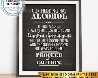 """Wedding Bar Sign, Wedding Alcohol, Drunken Shenanigans Documented Proceed with Caution Sign, Chalkboard Style PRINTABLE 8x10"""" Sign <ID>"""
