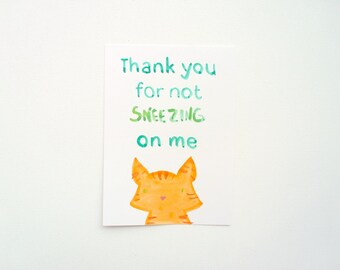 Rude Get Well Postcard, Thanks For Not Sneezing On Me, Funny Original Illustration, Inappropriate Sickness Greeting Card, Kawaii Orange Cat