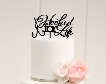 Fishing Wedding Cake Topper, Hooked For Life Wedding Cake Topper, Custom Wedding Cake Topper, Wedding Cake Topper for Fisherman, Hook Topper