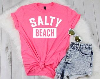 Salty Beach Vacation Shirt, Beach Shirt, Holiday Shirt, Cute women's shirt, Summer Shirt