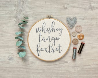 Whiskey Tango Foxtrot | Hoop Art | Embroidery | Wall Decor | Hand Stitched | Office Decor | Embroidery Hoop Art | Snarky Gift | Home Decor
