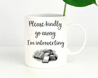"Bookish Gifts - Introvert ""I'm Introverting"" Funny Coffee Mugs, Mugs with Sayings, Funny Mugs, Books, Coffee Cup, Coffee Mug, Gift"