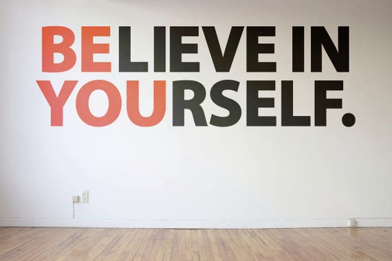 Be You - Believe in Yourself - Typography Wall Decal - Decals for Home Decor, Lettering, Motivational and Inspiring wall decals