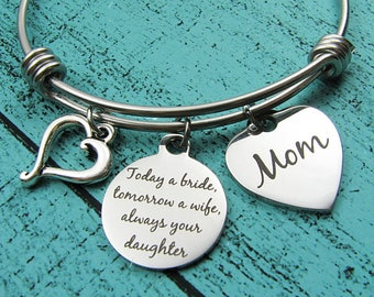 Mother of the bride gift, bridal gift for Mom from daughter, wedding gift for Mom from bride, today a bride tomorrow a wife, brides Mom gift