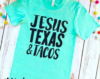 Tee of the week, Taco Shirt, Taco Tee, Taco Love, Texas Shirt, Texas Tee, Jesus Texas Taco, Taco Lover, Foodie Gift, Tacos Top, Taco Tuesday
