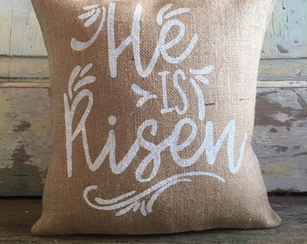 Pillow Cover | 'He is Risen' Easter pillow | Burlap Pillow | Easter Decor | Luke 24:6 | Easter party | Farmhouse Easter | Religious pillow