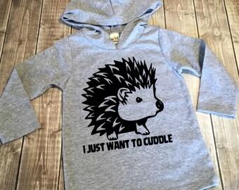 Kids Hoodie - I Just Want To Cuddle - Hedgehog Hoodie - Funny Toddler Hoodie - Hedgehog Shirt - Infant Hoodie - Youth Hoodie - Hedgehog