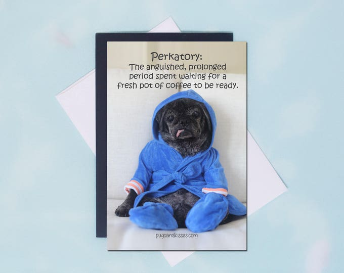 Pug Magnet - Perkatory - 4x6 Pug magnet - by Pugs and Kisses