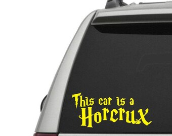 This car is a Horcrux - Horcrux Car - Wizard - Vinyl Decal - Window Decal / Window Sticker - FREE SHIPPING with Code