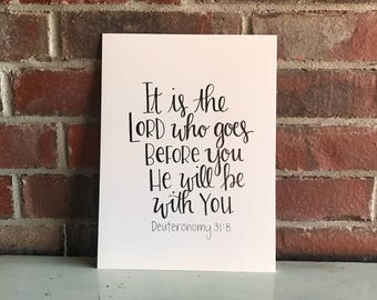 It is the Lord who goes before you Print
