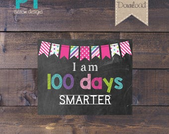 CUSTOM ORDER for KELLY - I am 100 Days Smarter - Digital File - 16x20